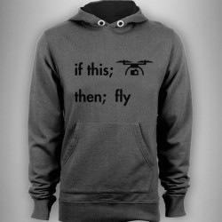if this: then fly: